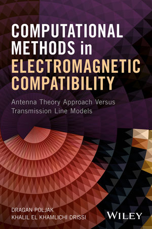 Computational Methods in Electromagnetic Compatibility: Antenna Theory Approach Versus Transmission Line Models