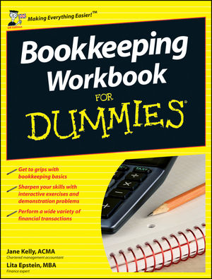 Bookkeeping Workbook For Dummies, UK Edition