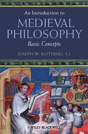 An Introduction to Medieval Philosophy: Basic Concepts (1405106778) cover image