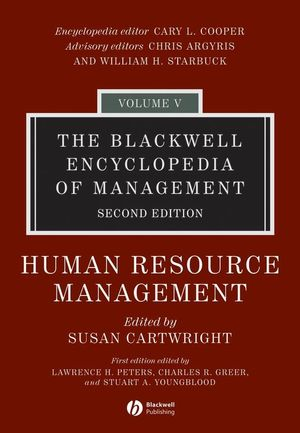 The Blackwell Encyclopedia of Management, Volume 5, Human Resource Management, 2nd Edition