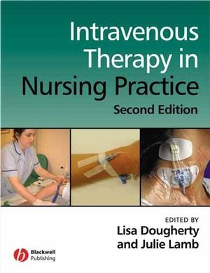Intravenous Therapy in Nursing Practice, 2nd Edition