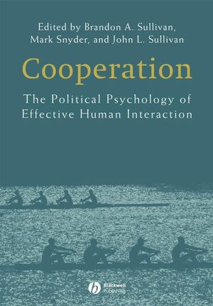 Cooperation: The Political Psychology of Effective Human Interaction (1405158778) cover image