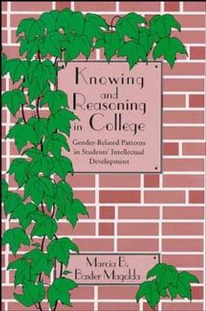 Knowing and Reasoning in College: Gender-Related Patterns in Students