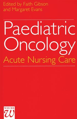 Paediatric Oncology: Acute Nursing Care