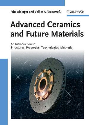 Advanced Ceramics and Future Materials