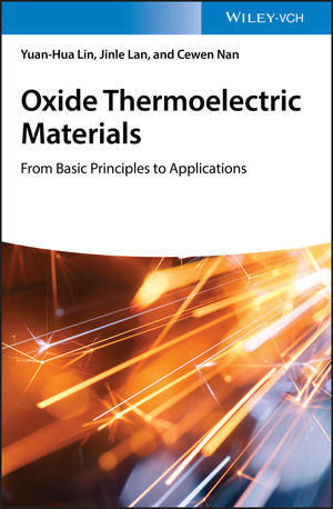 Oxide Thermoelectric Materials: from Basic Principles to Applications