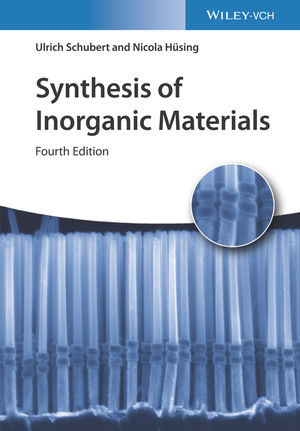 Synthesis of Inorganic Materials, 4th Edition