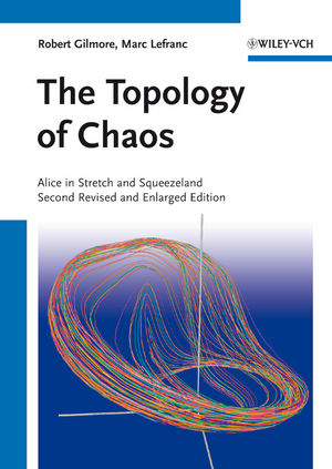 The Topology of Chaos: Alice in Stretch and Squeezeland, 2nd Edition
