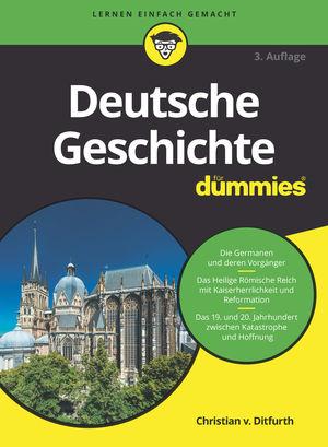 Deutsche Geschichte für Dummies, 3. Auflage