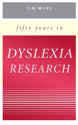 Fifty Years in Dyslexia Research