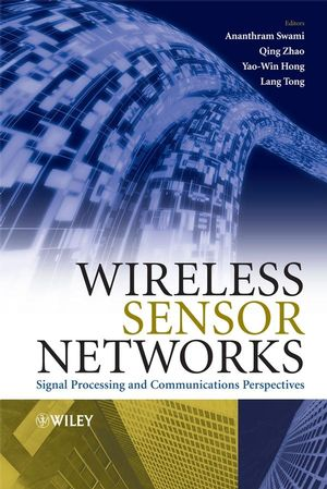Wireless Sensor Networks: Signal Processing and Communications Perspectives (0470035579) cover image