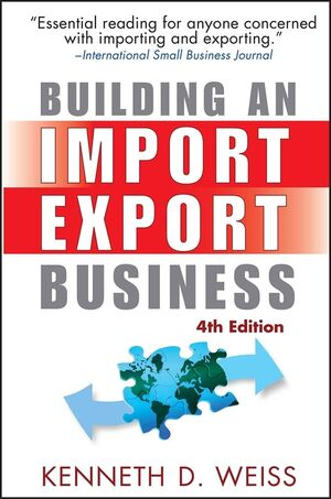 Building an Import / Export Business, 4th Edition (0470120479) cover image