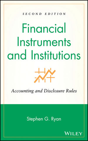 Financial Instruments and Institutions: Accounting and Disclosure Rules, 2nd Edition (0470139579) cover image
