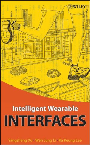 Intelligent Wearable Interfaces (0470179279) cover image