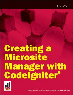 Creating a Microsite Manager with CodeIgniter (0470413379) cover image