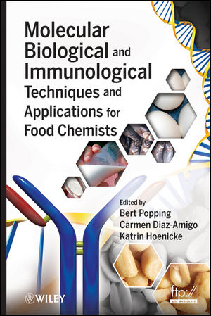 Molecular Biological and Immunological Techniques and Applications for Food Chemists (0470524979) cover image