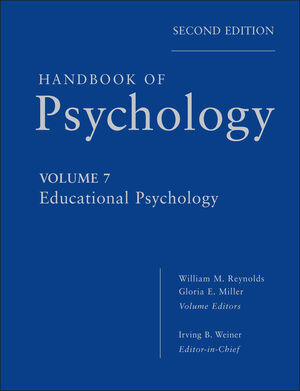 Handbook of Psychology, Volume 7, Educational Psychology, 2nd Edition