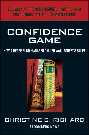 Confidence Game: How Hedge Fund Manager Bill Ackman Called Wall Street's Bluff (0470648279) cover image