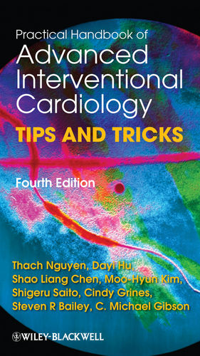 Practical Handbook of Advanced Interventional Cardiology: Tips and Tricks, 4th Edition