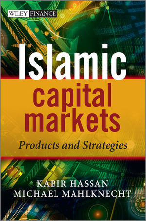 Islamic Capital Markets: Products and Strategies (0470689579) cover image