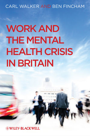 Work and the Mental Health Crisis in Britain (0470699779) cover image