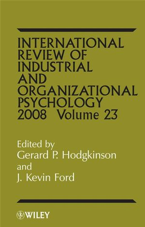 International Review of Industrial and Organizational Psycholog, 2008 Volume 23 (0470725079) cover image