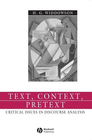 Text, Context, Pretext: Critical Isssues in Discourse Analysis (0470758279) cover image