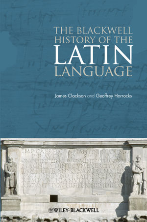 The Blackwell History of the Latin Language (0470765879) cover image
