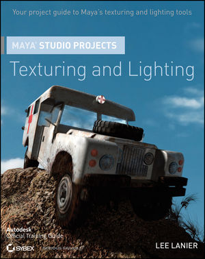 Maya Studio Projects Texturing and Lighting (0470903279) cover image