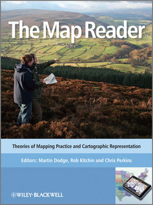 The Map Reader: Theories of Mapping Practice and Cartographic Representation (0470980079) cover image