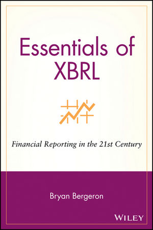 Essentials of XBRL: Financial Reporting in the 21st Century (0471220779) cover image