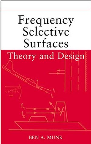 Frequency Selective Surfaces: Theory and Design
