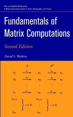 Fundamentals of Matrix Computations, 2nd Edition