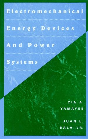 Electromechanical Energy Devices and Power Systems  (0471572179) cover image