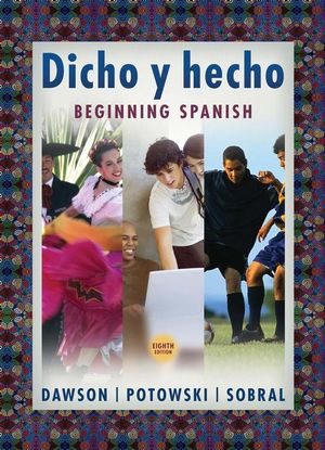 Dicho y hecho: Beginning Spanish, 8th Edition (0471761079) cover image