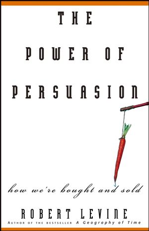 The Power of Persuasion: How We