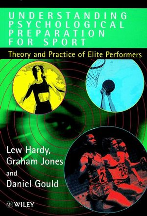Understanding Psychological Preparation for Sport: Theory and Practice of Elite Performers (0471957879) cover image