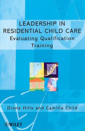 Leadership in Residential Child Care: Evaluating Qualification Training