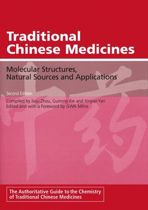 Traditional Chinese Medicines: Molecular Structures, Natural Sources and Applications, 2nd Edition
