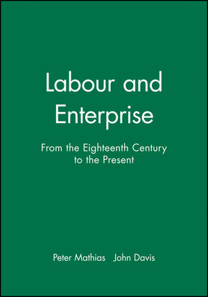 Labour and Enterprise: From the Eighteenth Century to the Present