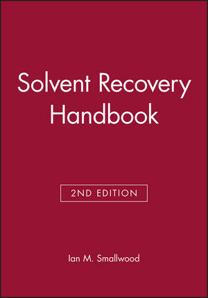Solvent Recovery Handbook, 2nd Edition