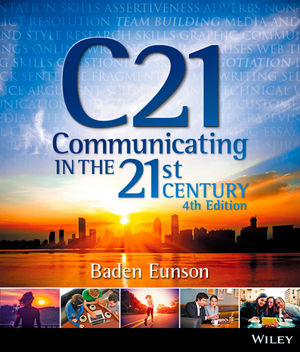 Communicating in the 21st Century, 4th Edition