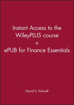 Finance Essentials, 1e Instant Access to the WileyPLUS course + ePUB