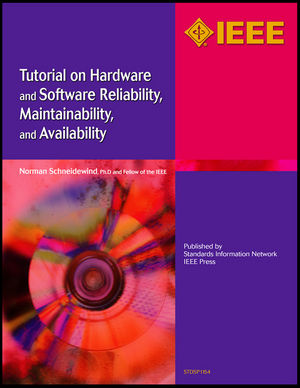 Tutorial on Hardware and Software Reliability, Maintainability and Availability (0738156779) cover image