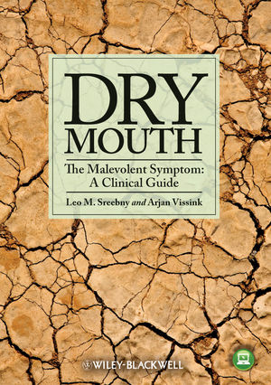 Dry Mouth, The Malevolent Symptom: A Clinical Guide (0813820979) cover image