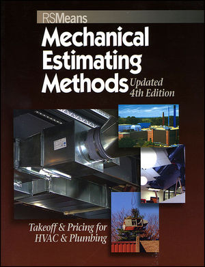 Means mechanical estimating methods takeoff pricing for hvac means mechanical estimating methods takeoff pricing for hvac plumbing updated 4th edition malvernweather Gallery