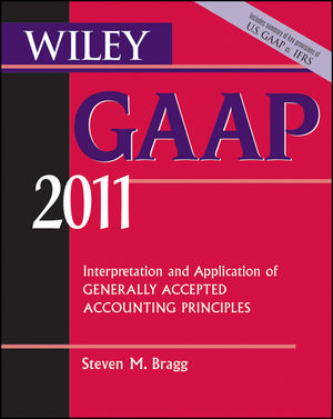 Wiley GAAP: Interpretation and Application of Generally Accepted Accounting Principles 2011 (1118001079) cover image