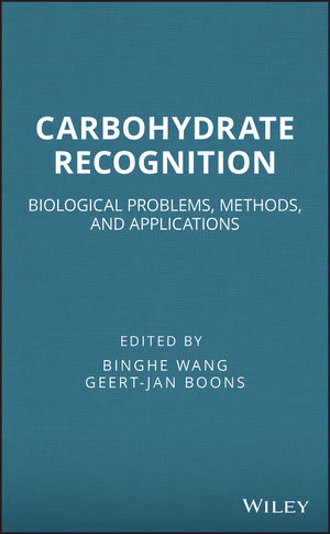 Carbohydrate Recognition: Biological Problems, Methods, and Applications (1118017579) cover image