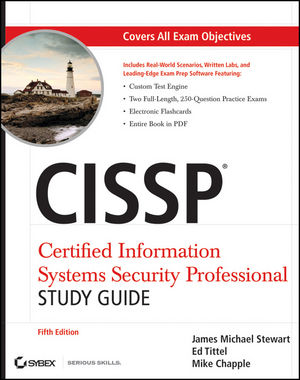 CISSP: Certified Information Systems Security Professional Study Guide, 5th Edition