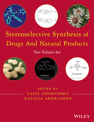 Stereoselective Synthesis of Drugs and Natural Products, Two Volume Set (1118032179) cover image